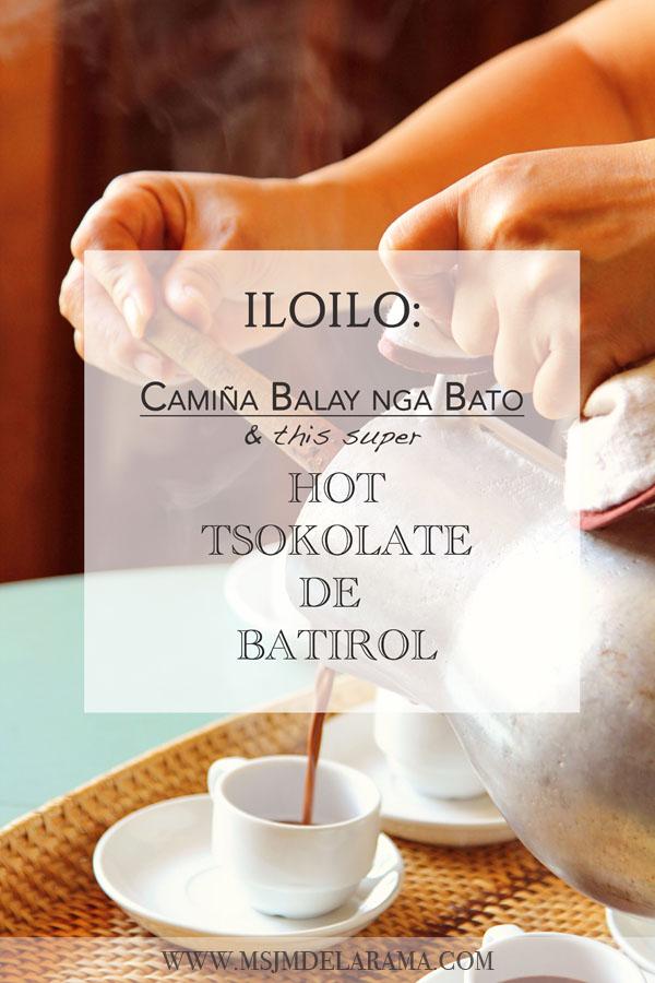 ILOILO : Camiña Balay nga Bato and their Super Hot Tsokolate