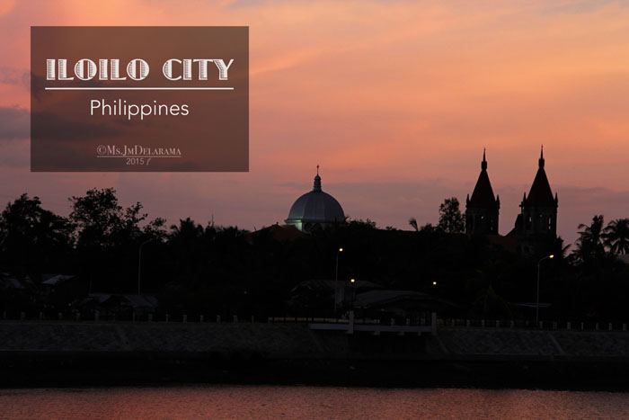 ILOILO : A Quick Taste and Tour of the City