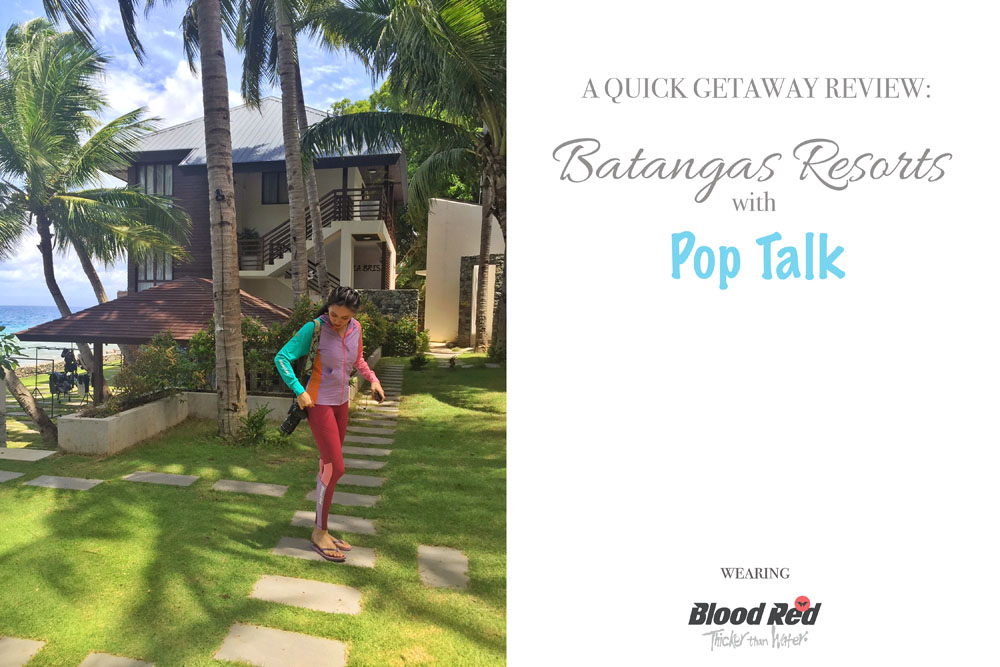 A Quick Getaway Review: Batangas Resorts with Pop Talk wearing Blood Red Clothing