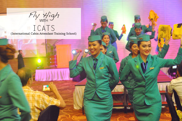Time to Fly High and Travel the World with ICATS (International Cabin Attendant Training School)