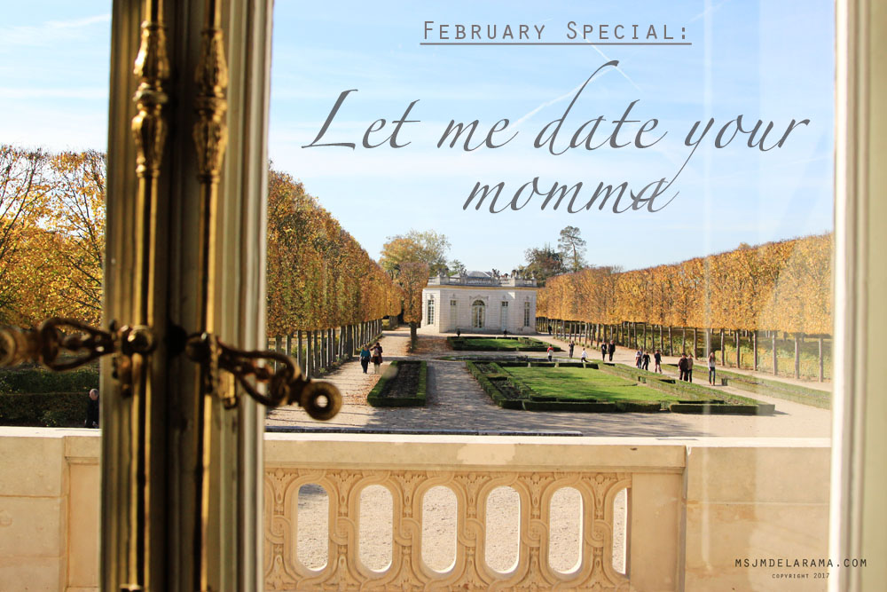 February Special: Let Me Date Your Momma