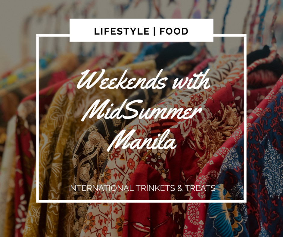 Weekends with MidSummer Manila: There's always something to love and learn